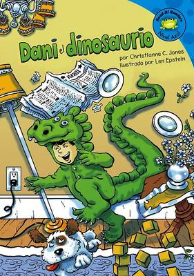 Dani El Dinosaurio by Christianne C Jones