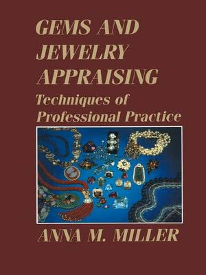 Gems and Jewelry Appraising by Anna M. Miller
