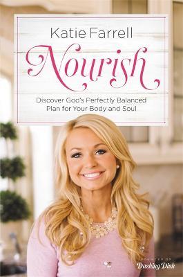 Nourish by Katie Farrell