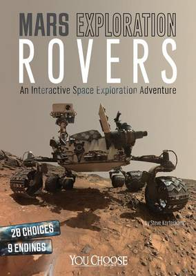 Mars Exploration Rovers: An Interactive Space Exploration Adventure book