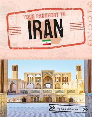 Your Passport To Iran by Sara Petersohn