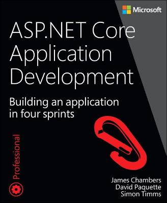 ASP.NET Core Application Development by James Chambers