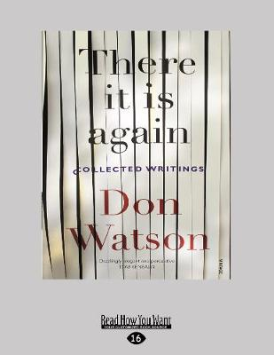There It Is Again by Don Watson