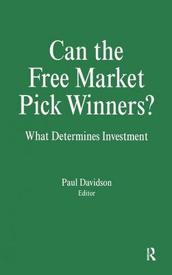 Can the Free Market Pick Winners? by Paul Davidson