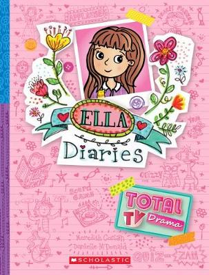 Ella Diaries #12: Total TV Drama by Meredith Costain