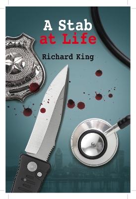 Stab at Life by Richard King