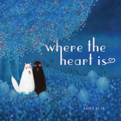 Where The Heart Is by Satoe Tone