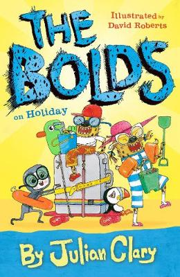 The Bolds on Holiday by Julian Clary