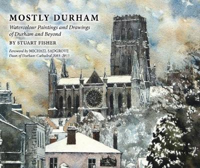 Mostly Durham by Stuart Fisher