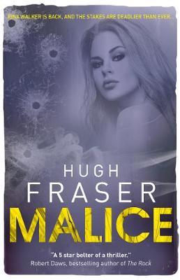 Malice by Hugh Fraser
