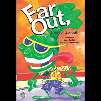 Far Out Brussell Sprout by June Factor