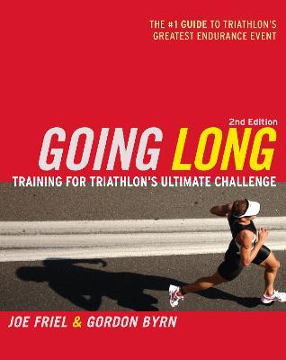 Going Long by Joe Friel