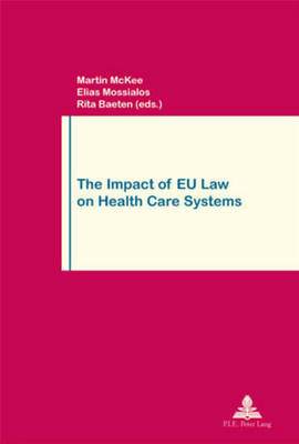 The Impact of EU Law on Health Care Systems by Martin McKee