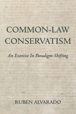 Common-Law Conservatism by Ruben C Alvarado