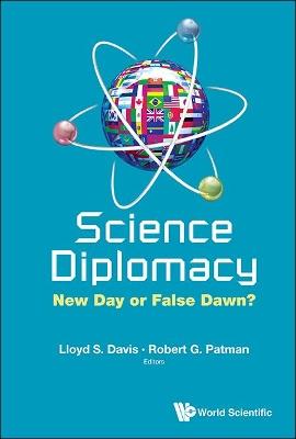 Science Diplomacy: New Day Or False Dawn? by Lloyd Davis