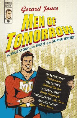 Men Of Tomorrow by Gerard Jones