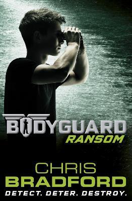 Bodyguard: Ransom by Chris Bradford