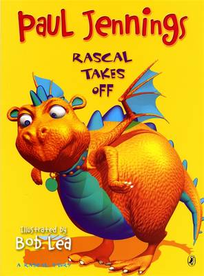 Rascal Takes Off: Big Book by Paul Jennings