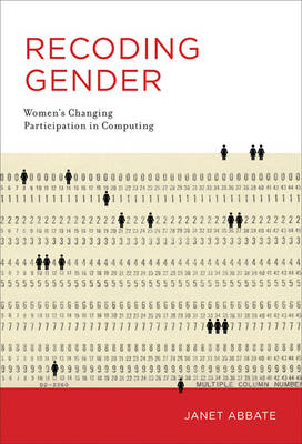 Recoding Gender by Janet Abbate