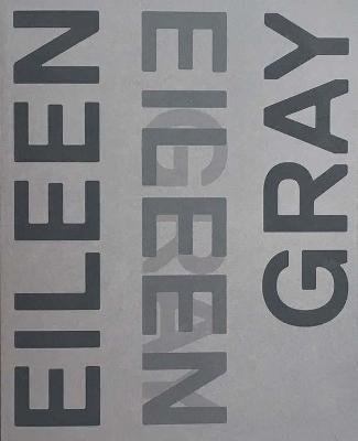 Eileen Gray, Designer and Architect book