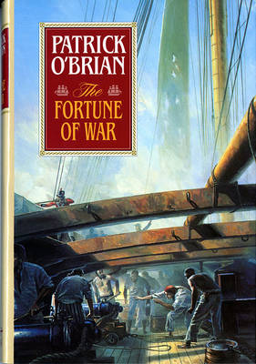 Fortune of War by Patrick O'Brian