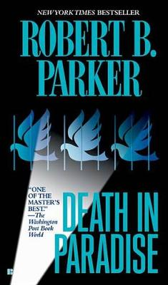 Death in Paradise by Robert Parker