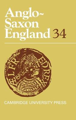 Anglo-Saxon England: Volume 34 book