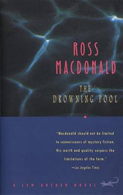 Drowning Pool by Ross MacDonald
