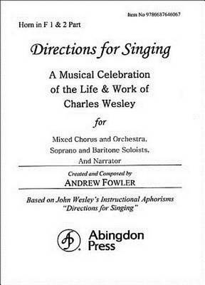 Directions for Singing - Horn 1 & 2 by Andrew J Fowler