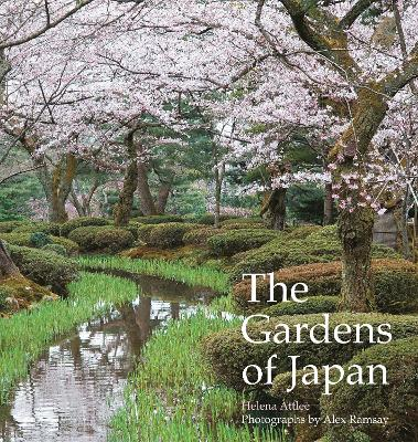 Gardens of Japan by Helena Attlee