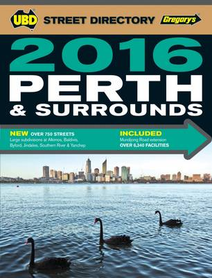 Perth & Surrounds Street Directory 2016 58th ed by UBD Gregorys
