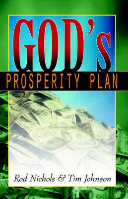 God's Prosperity Plan by Rod Nichols