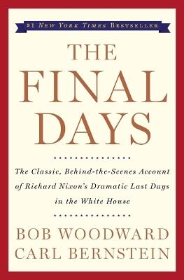 Final Days by Bob Woodward