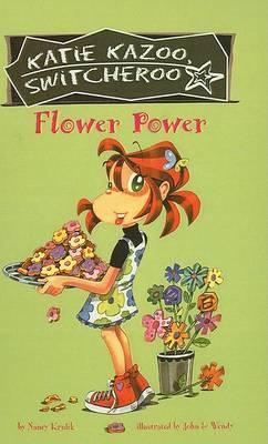 Flower Power by Nancy Krulik