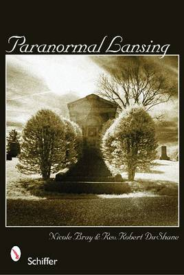Paranormal Lansing by Nicole Bray
