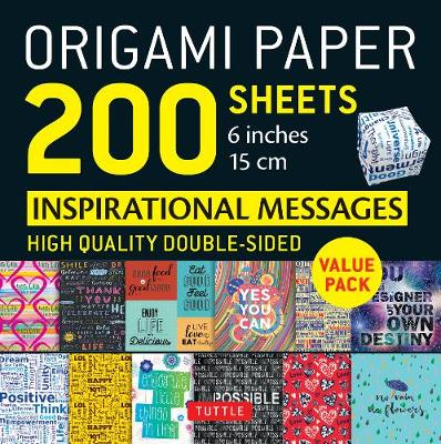 Origami Paper 200 sheets Inspirational Messages 6 inch (15 cm) by Tuttle Publishing