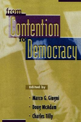 From Contention to Democracy by Charles Tilly