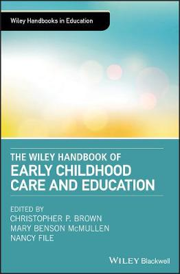 Handbook of Early Childhood Care and Education by Christopher Brown