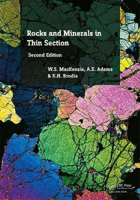 Rocks and Minerals in Thin Section, Second Edition by W. S. MacKenzie
