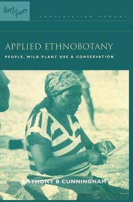 Applied Ethnobotany by Anthony B. Cunningham