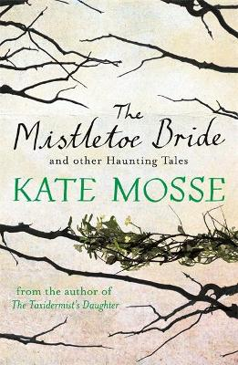 Mistletoe Bride and Other Haunting Tales book