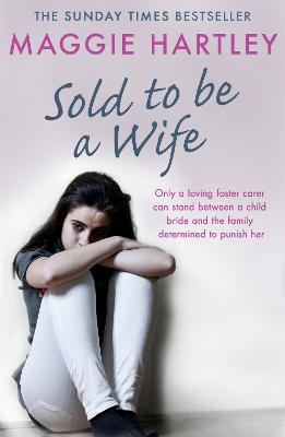 Sold To Be A Wife by Maggie Hartley