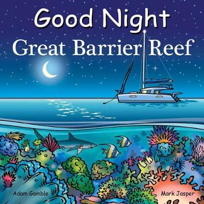 Good Night Great Barrier Reef by Adam Gamble