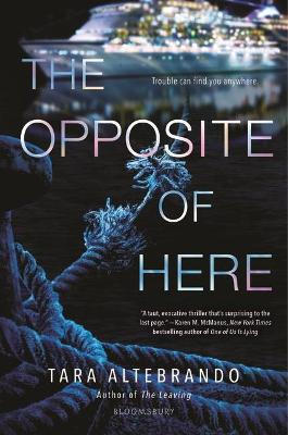 Opposite of Here by Tara Altebrando
