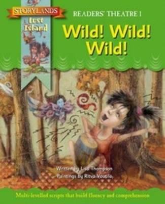 Wild! Wild! Wild! by Lisa Thompson