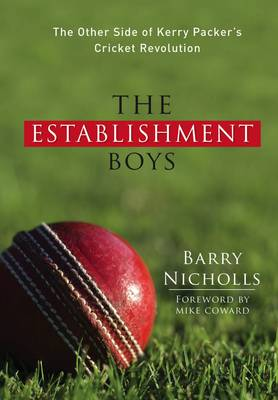 The Establishment Boys by Barry Nicholls