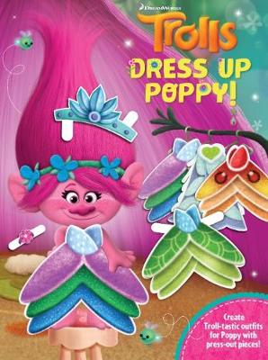 Trolls Dress Up Poppy! by DreamWorks: Trolls