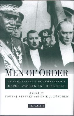 Men of Order by Touraj Atabaki