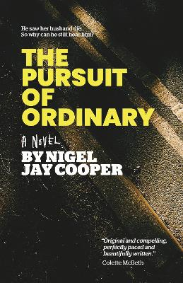 Pursuit of Ordinary, The by Nigel Jay Cooper
