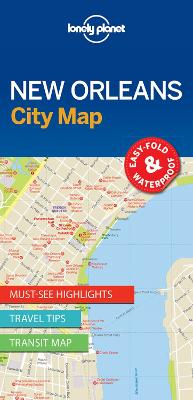 Lonely Planet New Orleans City Map by Lonely Planet